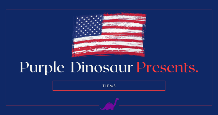 Purple Dinosaur Presents: Tiems