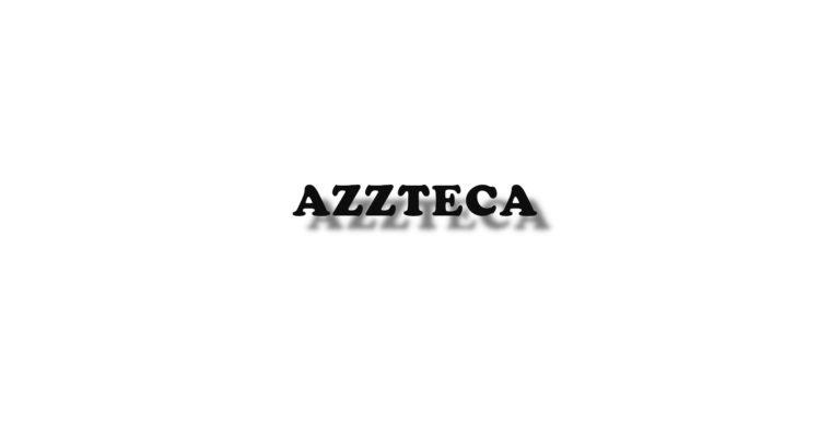 AZZTECA